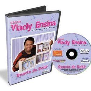DVD Vlady Ensina: Quarto de Bebê