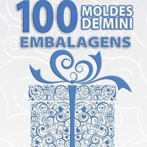 100 Moldes Mini Embalagens Volume 2