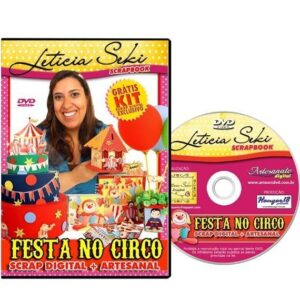DVD Leticia Seki - FESTA NO CIRCO - Scrap Digital + Artesanal