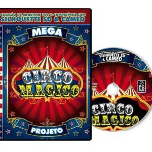 Silhouette Cameo - Mega Projeto Circo Mágico