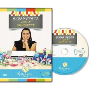 DVD Silhouette Scrap Festa com Silhouetteira Voadora