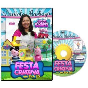 DVD Dani Barboza - Festa Criativa em EVA 3D