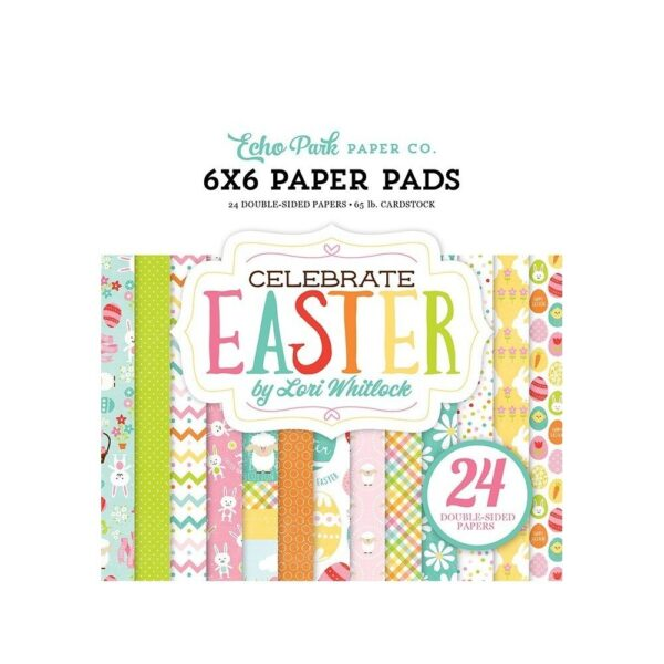 Celebrate Easter 6x6 Paper Pad - P
