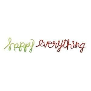 Sizzix Sizzlits Decorative Strip Die - Phrase, Happy Everything by Stu Kilgour - P